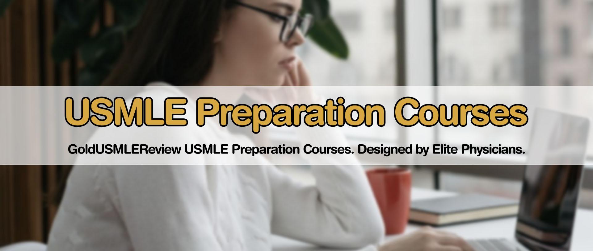 USMLE Preparation Courses